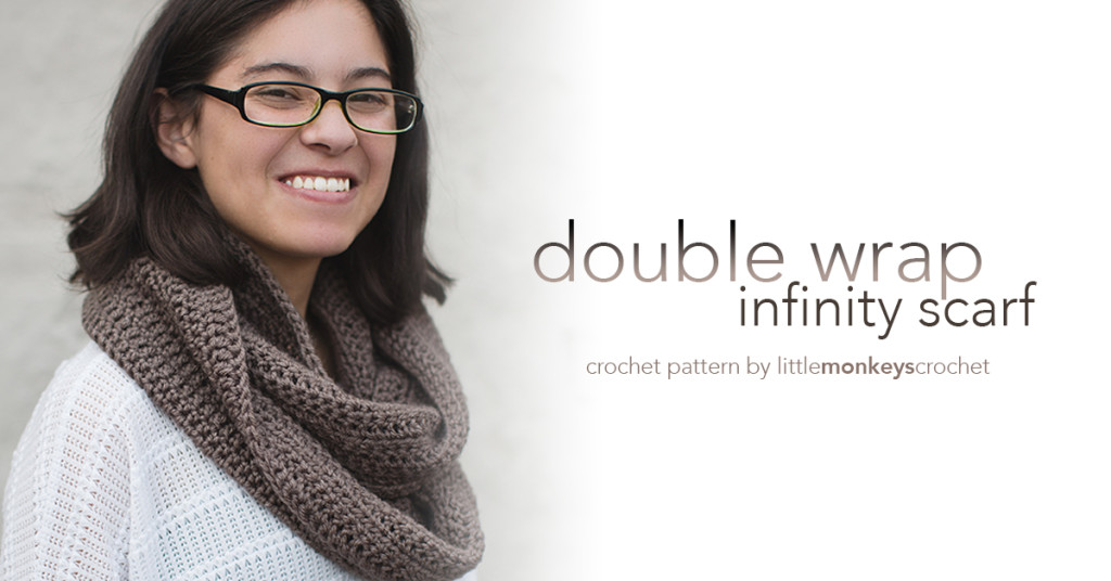 Double Wrap Infinity Scarf Crochet Pattern  |  Free Infinity Scarf Crochet Pattern by Little Monkeys Crochet