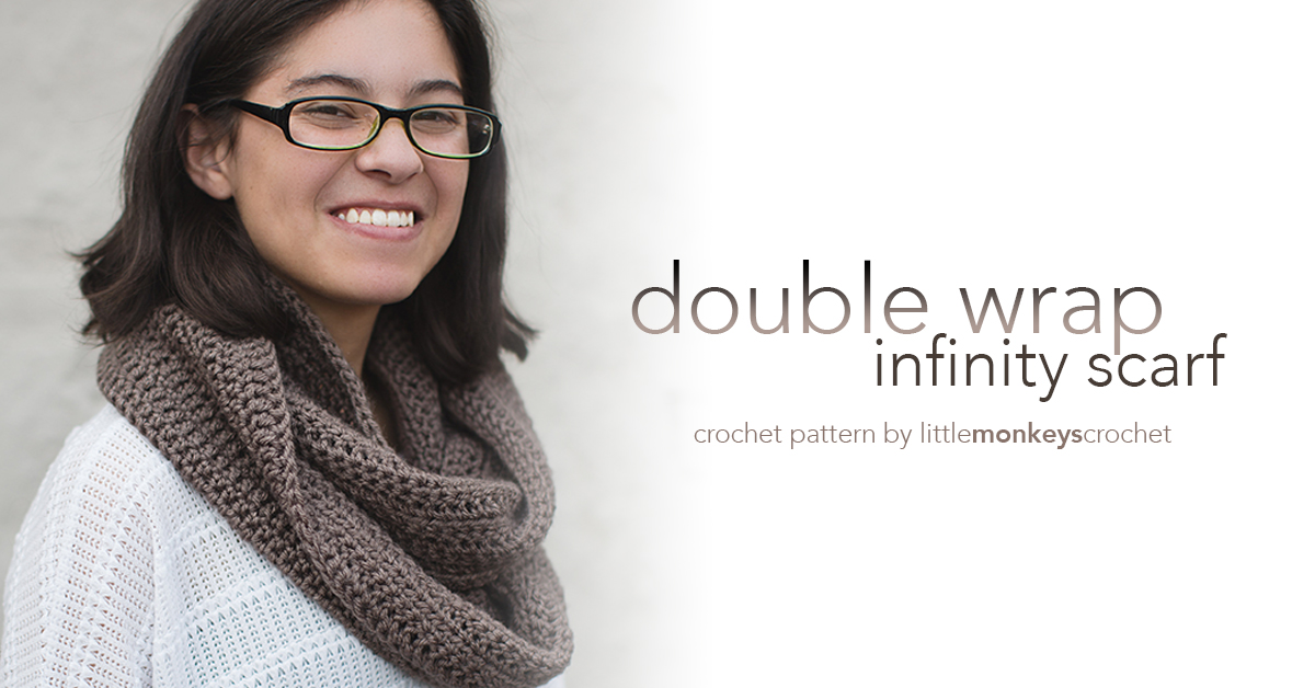 Double Wrap Infinity Scarf Pattern | Little Monkeys Crochet