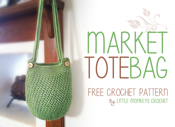 Free Crochet Pattern For Small Tote Bag : Market Tote Bag Free Crochet Pattern Little Monkeys ...