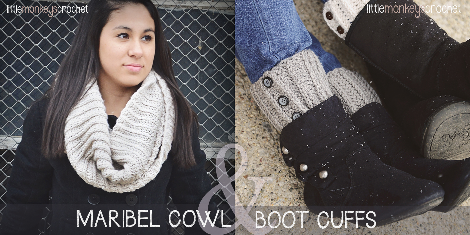 Maribel Cowl & Boot Cuffs Free Crochet Pattern | Little Monkeys Crochet