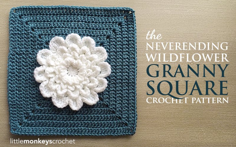 The Never Ending Wildflower 12 Granny Square Little Monkeys Crochet