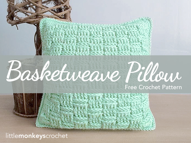 Basketweave Throw Pillow Free Pattern Little Monkeys Crochet
