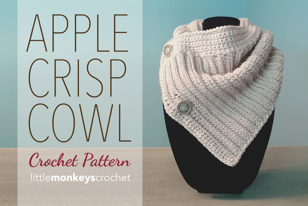Apple Crisp Crochet Cowl Pattern Little Monkeys Crochet