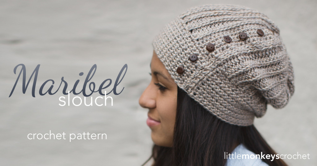 Maribel Slouch Crochet Hat Pattern | Little Monkeys Crochet