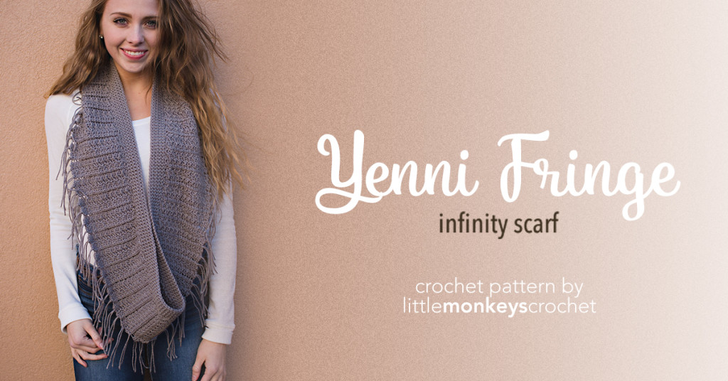 Yenni Fringe Infinity Scarf Crochet Pattern  |  Free Infinity Scarf Crochet Pattern by Little Monkeys Crochet