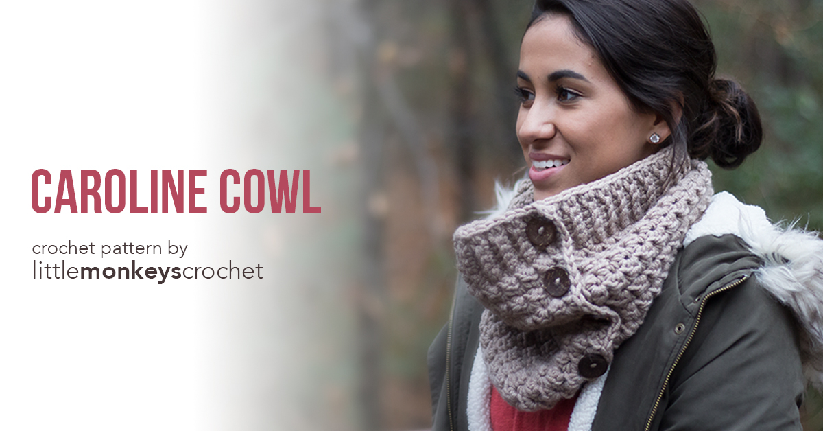 Caroline Cowl Crochet Pattern  |  Free crochet button cowl scarf pattern by Little Monkeys Crochet | using Lion Brand Woolspun