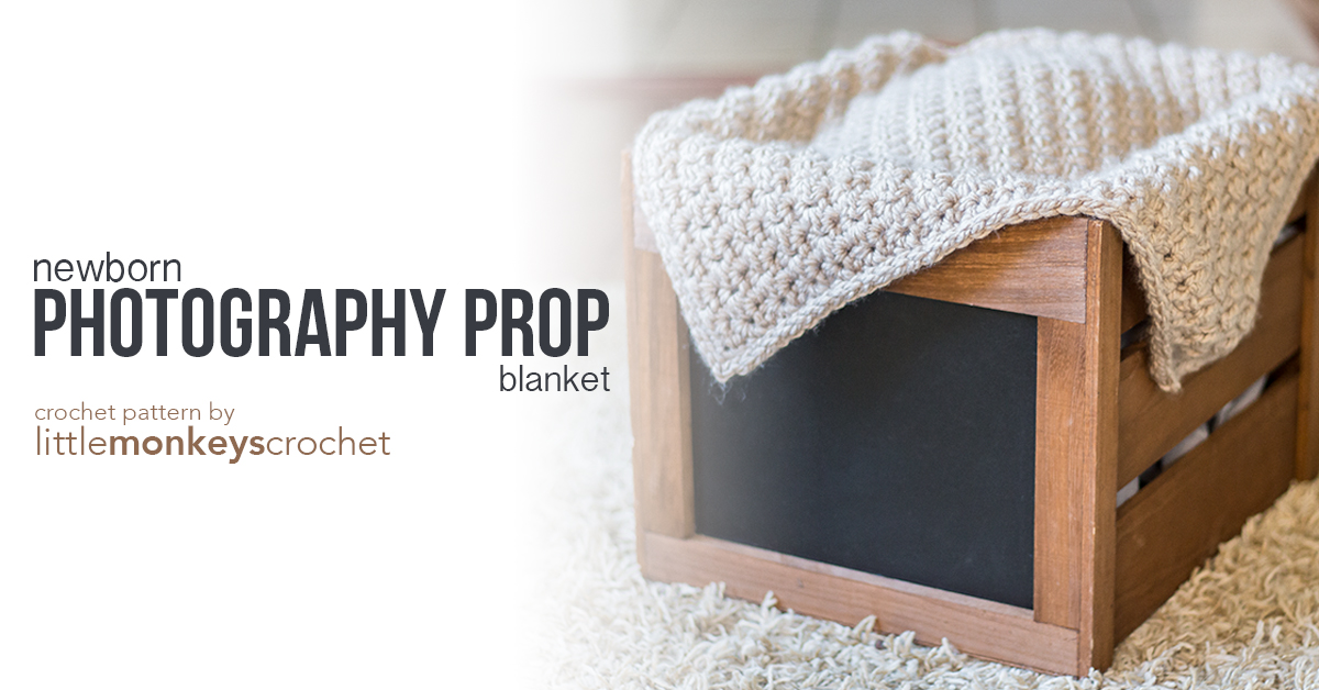 Newborn photography prop blanket crochet pattern free baby photo prop blanket crochet pattern by little