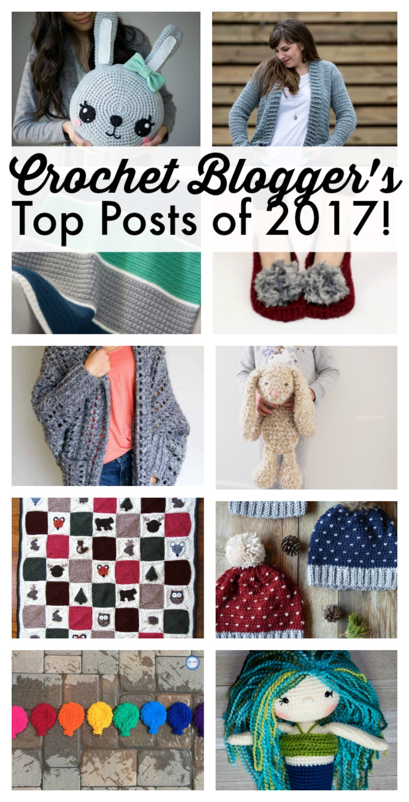 top 10 posts of 2017 from your favorite crochet bloggers On popular patterns 2017